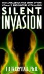 Silent Invasion - Ellen Crystall, Philip J. Imbrogno