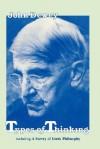 Types of Thinking Including a Survey of Greek Philosophy - John Dewey, Samuel Meyer