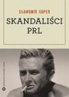 Skandaliści PRL - Sławomir Koper