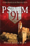 Psalm 91: God's Shield of Protection - Peggy Joyce Ruth