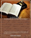 Language an Introduction to the Study of Speech - Edward Sapir