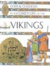 In The Daily Life Of The Vikings (Gods & Goddesses Of... S.) - Jen Green