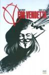 V for Vendetta: Warrior Edition (Absolute V for Vendetta) - Alan Moore, David Lloyd