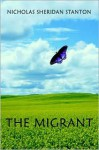 The Migrant (Audio) - Nicholas Sheridan Stanton, Paul Michael Garcia
