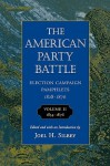 The American Party Battle: Election Campaign Pamphlets, 1828-1876, Volume 2: 1854-1876 - Joel H. Silbey