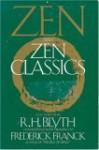 Zen & Zen Classics - Frederick Franck, R.H. Blyth