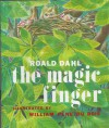 The Magic Finger - Roald Dahl, William Pène du Bois