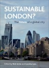 Sustainable London?: The future of a global city - Rob Imrie, Loretta Lees