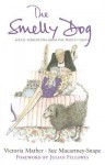 The Smelly Dog: Social Stereotypes from the Telegraph Magazine - Victoria Mather, Sue Macartney-Snape, Julian Fellowes