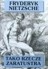 Tako rzecze Zaratustra - Friedrich Nietzsche, Wacław Berent