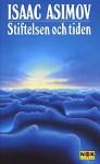 Stiftelsen och tiden - Isaac Asimov
