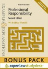 Examples & Explanations: Professional Responsibility, 2nd Ed. (Print + eBook Bonus Pack) - W. Bradley Wendel