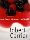 New Great Dishes of the World - Robert Carrier