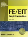 FE/EIT Sample Examinations - Michael R. Lindeburg