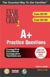 A+ Practice Questions [With CDROM] - Charles J. Brooks, Ed Tittel