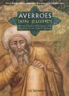 Averroes/ibn Rushd: Muslim Scholar, Philosopher, And Physician of Twelfth-century Al-andalus (Great Muslim Philosophers and Scientists of the Middle Ages) - Liz Sonneborn