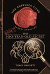 The 100-Year-Old Secret - Tracy Barrett