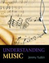 Understanding Music (7th Edition) - Jeremy Yudkin