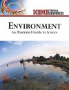 Environment: An Illustrated Guide to Science - The Diagram Group