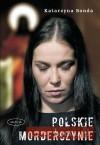 Polskie morderczynie - Katarzyna Bonda