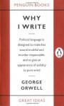 Why I Write (Great Ideas) - George Orwell