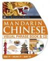 Mandarin Chinese Visual Phrase Book + CD (EW Travel Guide Phrase Books) - Angela Wilkes, Simon Tuite