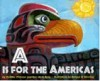 A is for the Americas - Cynthia Chin-Lee, Terri De La Pena, Enrique O. Sanchez