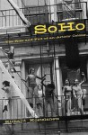Soho: The Rise and Fall of an Artists' Colony - Richard Kostelanetz