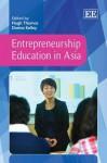 Entrepreneurship Education in Asia - Hugh Thomas
