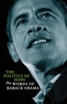 The Politics of Hope: The Words of Barack Obama - Henry Russell