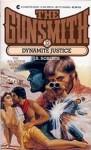 The Gunsmith #032: Dynamite Justice - J.R. Roberts