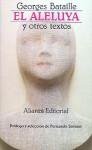 El aleluya y otros textos - Georges Bataille, Fernando Savater