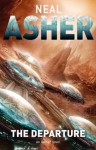 The Departure (Owner Trilogy 1) - Neal Asher