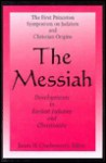 The Messiah - James H. Charlesworth