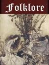Folklore of Europe Anthology (12 books) (Illustrated) - Joseph Jacobs