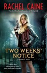 Two Weeks Notice: Revivalist Volume 2 - Rachel Caine