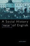 A Social History of English - Dick Leith