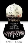 The Show Must Go On: On Tour with the LSO in 1912 & 2012 - Gareth Davies