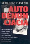 Autodenuncjacja - Sergiusz Piasecki