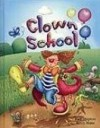 Clown School (Dingles Leveled Reading) - Paul Shipton, Beccy Blake