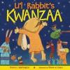 Li'l Rabbit's Kwanzaa - Donna L. Washington, Shane W. Evans