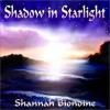 Shadow in Starlight - Shannah Biondine