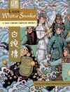 Lady White Snake: A Tale From Chinese Opera - Aaron Shepard, Song Nan Zhang