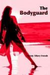 The Bodyguard - Christy Tillery French