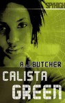 Calista Green (Spy High) - A.J. Butcher