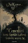 El cementiri sense làpides i altres històries negres - Neil Gaiman
