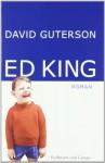 Ed King - David Guterson