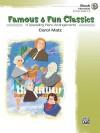 Famous & Fun Classics, Book 5 (Intermediate): 11 Appealing Piano Arrangements - Carol Matz