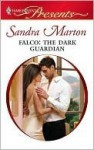 Falco: The Dark Guardian - Sandra Marton
