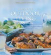 Complete Outdoor Living Cookbook (Williams-Sonoma Outdoors Collection) - Chain Sales Marketing